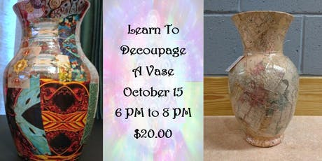Learn to Decoupage a Vase tickets