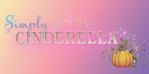Simply Cinderella  - Opening Day Special