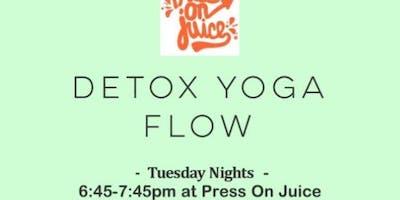 Detox Yoga Flow at Press On Juice-Tuesday Nights!