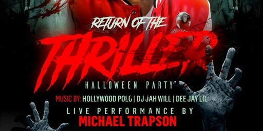 RETURN OF THE THRILLER w/ Michael Trapson - HALLOWEEN PARTY