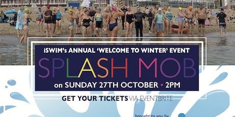 Splash Mob - Welcome to Winter tickets