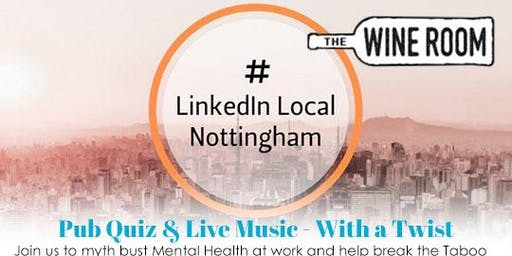 LinkedIn Local Nottingham - Business Networking Event