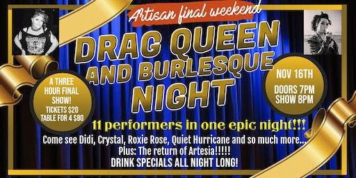 Drag and Burlesque Show (Finale weekend with drink specials)