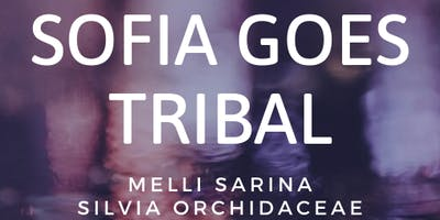 SOFIA GOES TRIBAL