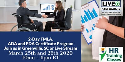 2-Day FMLA, ADA and PDA Certificate Program(Starts 3/25/2020)