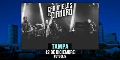 Caramelos de Cianuro @ Tampa