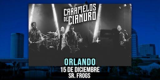Caramelos de Cianuro @ Orlando