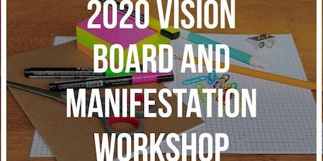 2020 Vision Board & Manifestation Workshop tickets