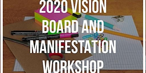 2020 Vision Board & Manifestation Workshop