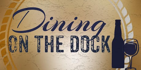 Dining on the Dock tickets