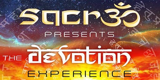 Devotion Experience 7: An Immersion Into Divine Love W/Sacr3d