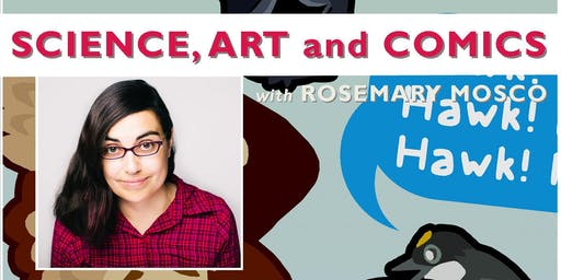 Science, Art, and Comics with Rosemary Mosco