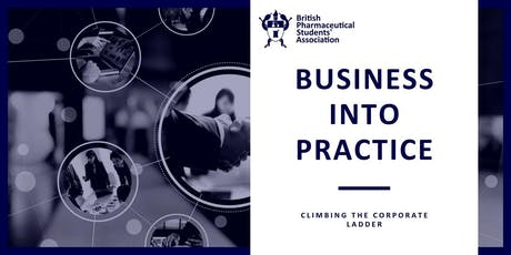 BPSA Business into Practice Conference - Climbing the Corporate Ladder. tickets