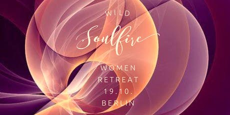 Wild Soulfire Women Retreat Tickets