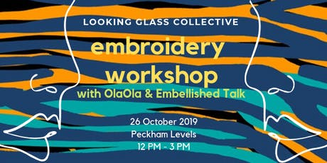 Looking Glass Collective x OlaOla: Embroidery Workshop tickets