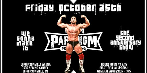 Paradigm Pro Wrestling - 2nd Anniversary Show
