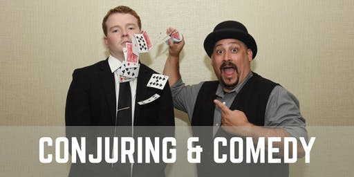 Conjuring & Comedy