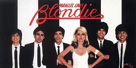Blondie - Parallel Lines & More tickets