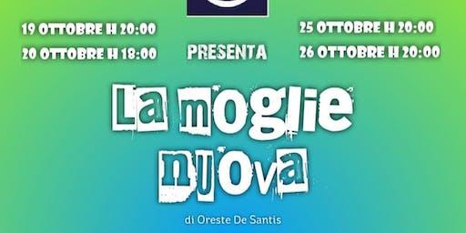 La Moglie Nuova - commedia in italiano