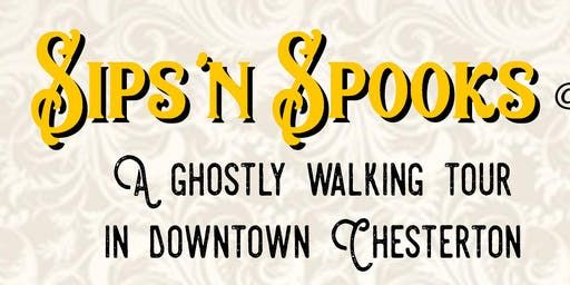 Sips and Spooks Ghost Tour in Chesterton