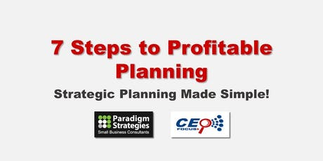 The 7 Steps to Profitable Planning tickets