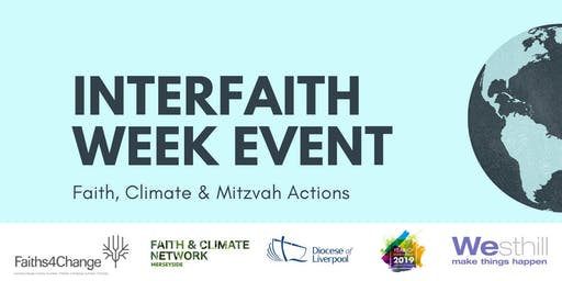 Merseyside Interfaith Week 2019 : Faith, Climate and Mitzvah Actions