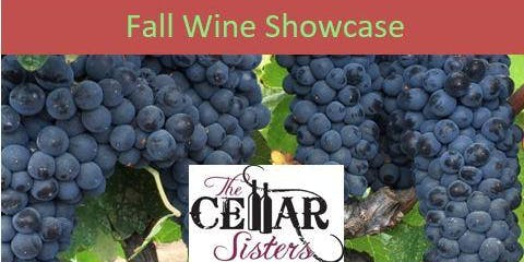 The Cellar Sisters' Fall Wine Showcase 2019