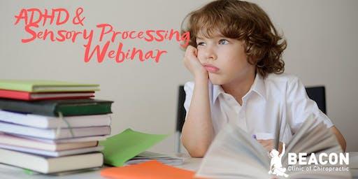 Free ADHD & Sensory Processing Webinar