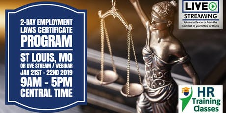 2 Day Employment Laws Certificate Program (Starts 1/21/2020) tickets