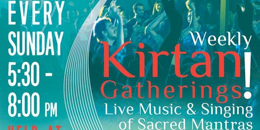 Sunday Evening Kirtan: Weekly!