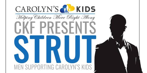 Carolyn's Kids Foundation presents STRUT & Birthday Party for Founder Carolyn G. Palmer