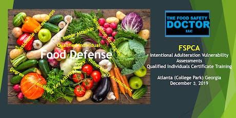 Atlanta Georgia: FSPCA Food Defense Qualified Individuals (IAVA-QI) Certificate Training tickets
