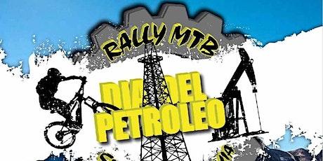 Rally Mtb Dia del Petroleo entradas