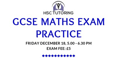 GCSE MATHS PRACTICE EXAM