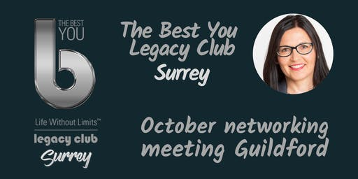 The Best You Legacy Club Surrey October Meeting (Guildford)