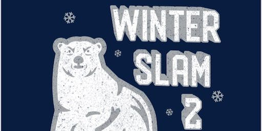 Winter Slam Two