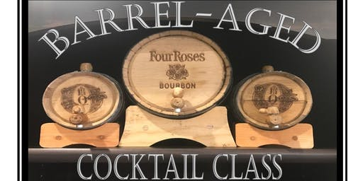 Barrel-Aged Cocktail Class