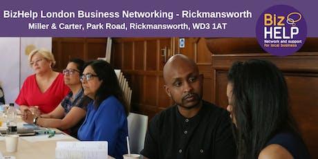 BizHelp London Business Networking - Rickmansworth tickets