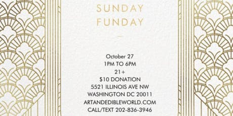 Art & Edible World Sunday Funday tickets