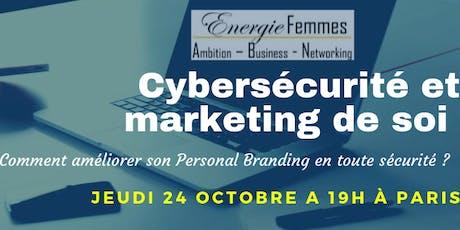 Atelier cybersécurité & personal branding: le web, opportunités en sécurité billets
