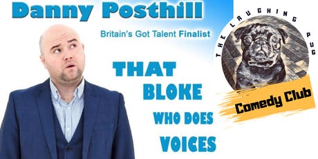 The Laughing Pug Comedy Club - Danny Posthill + Support tickets