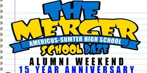 "Americus-Sumter ""Alumni Weekend """