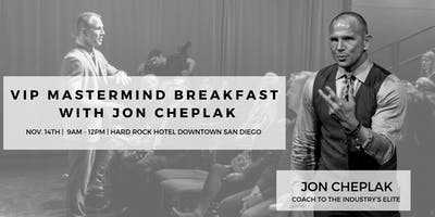 VIP Mastermind Breakfast with Jon Cheplak