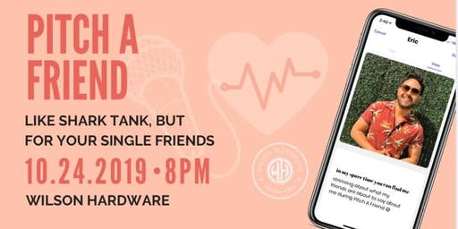 Pitch a Friend: Wilson Hardware October 24th