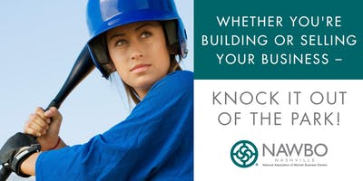Whether You're Building Or Selling Your Business – Knock It Out Of The Park!