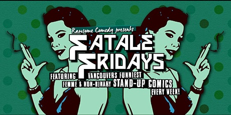 Fatale Fridays | All Lady-ish Stand-up Comedy tickets