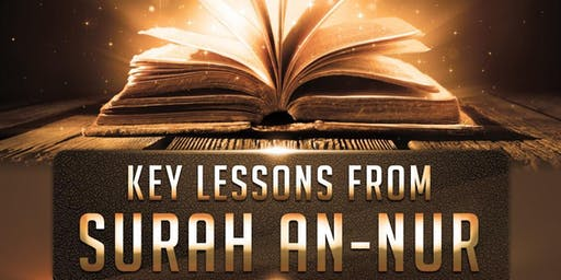 Key Lessons From Surah An Nur