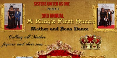 3rd Annual A King's First Queen- Mother and Son Dance