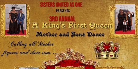 3rd Annual A King's First Queen- Mother and Son Dance tickets