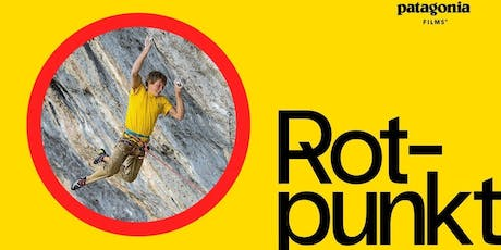 'Rotpunkt' Patagonia Film hosted by Alex Megos & Sonnie Trotter tickets